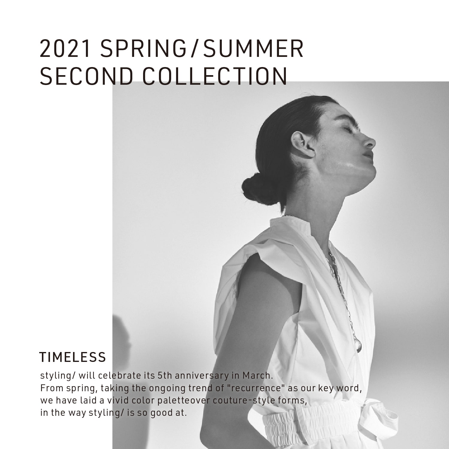2021 SPRING/SUMMER SECOND COLLECTION: TIMELESS