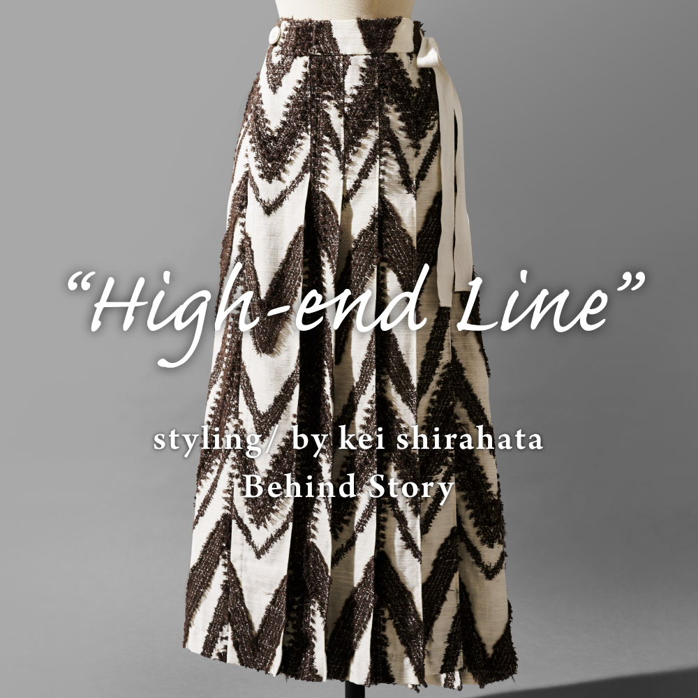 High-end Line styling/ by Kei Shirahata: Behind story