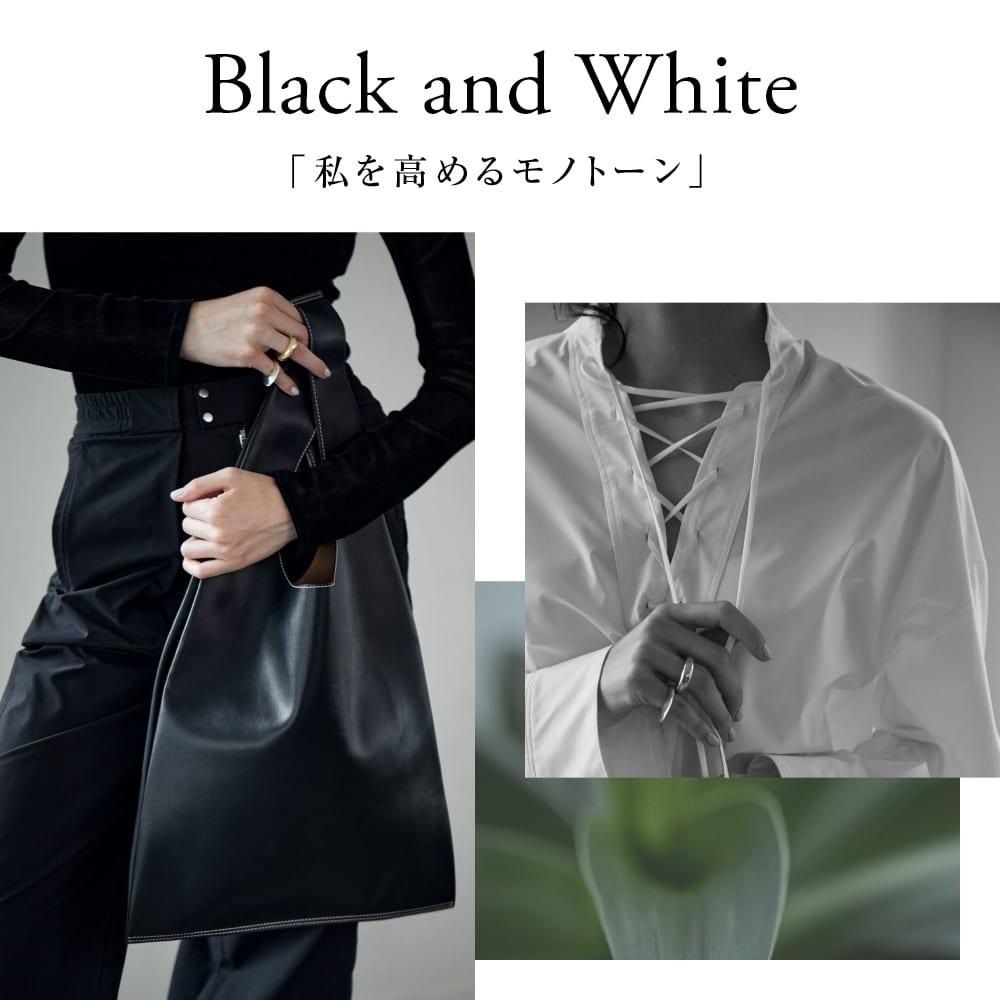 Black and White: 「私を高めるモノトーン」